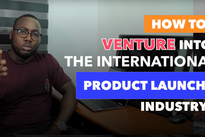 How To SMARTLY Venture Into The International Product Launch Industry