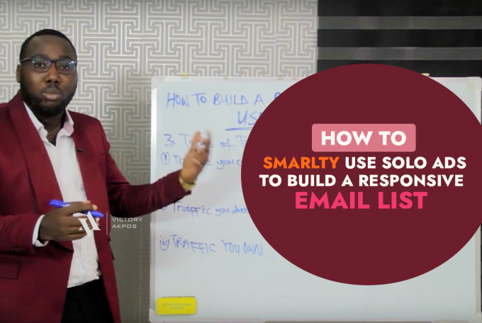 How To Smartly Use Solo Ads To Build A Responsive Email List