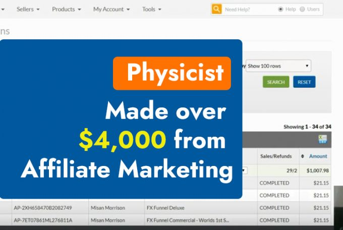 Latest Success Story: Physicist made over $4,000 from Affiliate Marketing